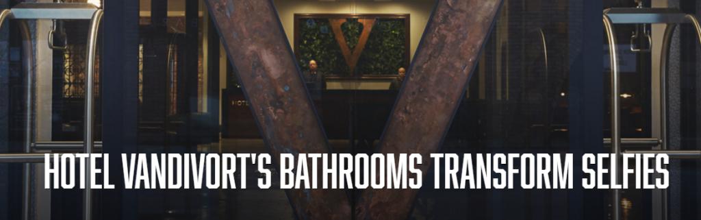 Hotel Vandivort s Bathrooms Transform Selfies