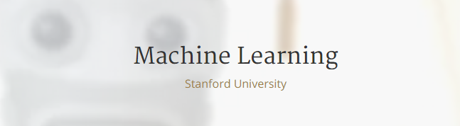 Machine Learning Stanford University Coursera